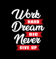 motivational quote for better life vector image