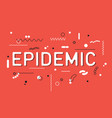 epidemic word concept vector image vector image