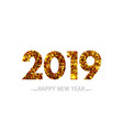 happy new year 2019 gold greeting card design vector image