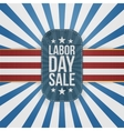 Labor Day Sale patriotic Badge with USA Colors vector image vector image