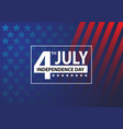 4th july independence day white number text frame vector image