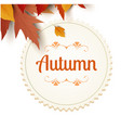 autumn circle frame maple leaf background i vector image vector image
