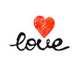 freehand letters love with heart text vector image vector image