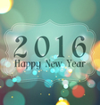 Happy New Year 2016 on Bokeh Light Vintage vector image vector image