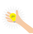 hand holding idea light bulb lamp shining line vector image