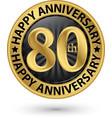 happy 80th years anniversary gold label vector image