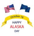 happy alaska day festive concept vector image vector image