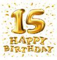 15th birthday celebration with gold balloons and vector image vector image