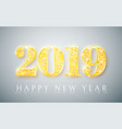 happy new year 2019 gold numbers design vector image