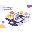 search engine isometric optimization modern flat vector image vector image