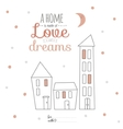 sweet home with lovely motivational vector image vector image