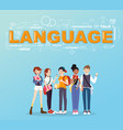 a group of student studies many languages vector image