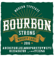 bourbon whiskey typeface poster vector image