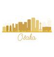 Osaka City skyline golden silhouette vector image vector image