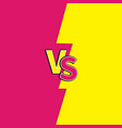 versus letters or vs battle fight competition vector image vector image