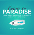 cruise to paradise tropical beach best cruise vector image