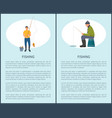fishing man fishery posters vector image vector image