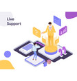live support isometric modern flat design style vector image