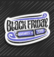 logo for black friday vector image vector image