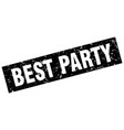 square grunge black best party stamp vector image vector image
