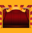 circus poster with stage and red curtains vector image