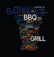 menu ideas for the barbecue grill text background vector image vector image