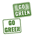 Realistic grunge rubber stamp Go Green vector image vector image
