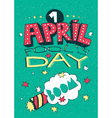 1 April Fools Day greeting card vector image vector image