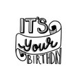 its your birthday vector image