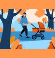 happy mother walking with newborn baby in stroller vector image vector image