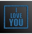 I Love You Valentine Day Blue Sequins vector image vector image