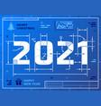 card new year 2021 as blueprint drawing vector image vector image