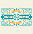 vintage organic jam label with floral elements vector image vector image