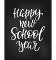 Happy New School Year typography quote vector image