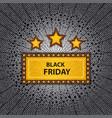 black friday marquee vector image vector image