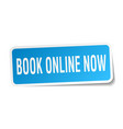 book online now square sticker on white vector image vector image
