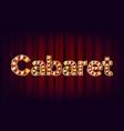 cabaret banner vintage cinema 3d glowing vector image