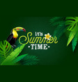 its summer time with flower and vector image vector image
