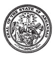 the seal of the state of arkansas the seal shows vector image vector image