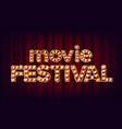 movie festival sign vintage cinema 3d vector image vector image