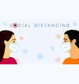 social distancing text men women in medical mask vector image