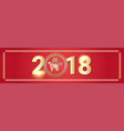 beautiful chinese new year decoration poster 2018 vector image vector image