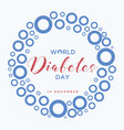 blue circle world diabetes day vector image vector image