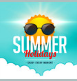 summer holidays background with sun wearing vector image vector image