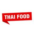 thai food speech bubble thai food ribbon sign vector image vector image