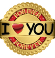 Happy Valentines Day I love you forever vector image vector image