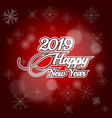 2019 happy new year on red background vector image vector image