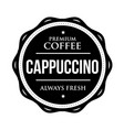 coffee cappuccino vintage stamp vector image vector image
