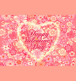 happy valentine s day vintage lettering greeting vector image