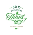 Thank you 50 000 followers card ecology vector image vector image